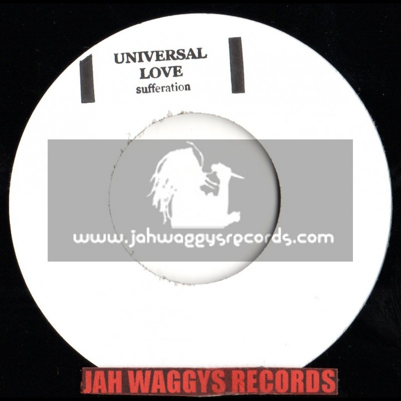 """UNIVERSAL LOVE-7""""-SUFFERATION(STAMPED/WHITE LABEL)"""