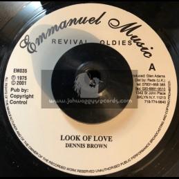 "Emmanuel Music-7""-Look Of Love / Dennis Brown + Baby I Love You / Dennis Brown"