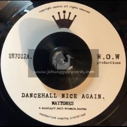 """W.O.W. Productions-7""""-Dancehall Nice Again / Maytones"""