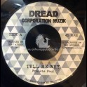 "Dread Corporation Muzik-7""-Tell Me Why / Frankie Paul"