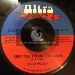 """Ultra Records-7""""-Keep The Troubles Down / Flick Wilson + Troubled / Skin, Flesh & Bones"""