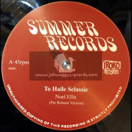 "Summer Records-Iroko Records-12""-To Hail Selassie / Noel Ellis + Stop Your Fighting / Noel Ellis"