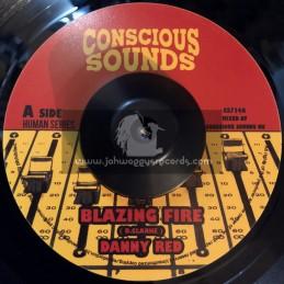 """Conscious Sounds-7""""-Blazing Fire / Danny Red + Human Dub I / Drumma Zinx"""