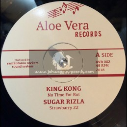 "Aloe Vera Records-12""-No Time For But / King Kong + Strawberry 22 / Sugar Rizla"