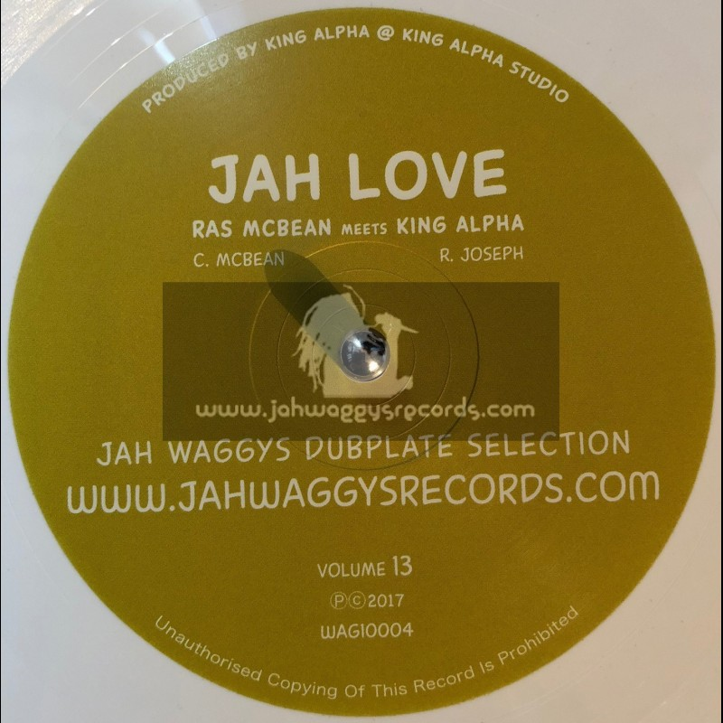"Jah Waggys Dubplate Selection Vol 13-10""-Love Jah / Ras McBean Meets King Alpha - Limited White Vinyl"