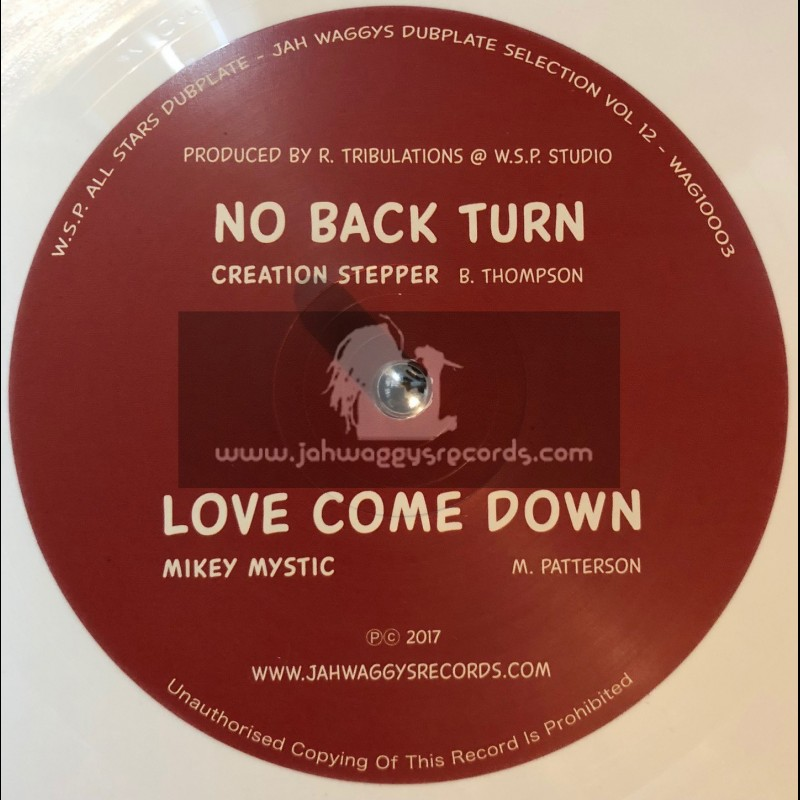 """Jah Waggys Dubplate Selection vol 12-10""""-No Back Turn / Creation Stepper + Love Come Down / Mikey Mystic - Limited White Vinyl"""