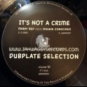 "Jah Waggys Dubplate Selection Vol 10""- Its Not A Crime / Danny Red Meets Dougie Conscious - Black Vinyl Edition"