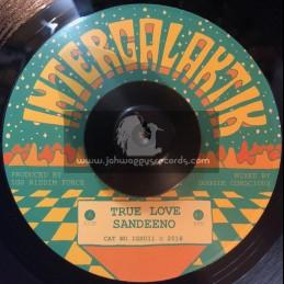 "Intergalaktik-7""-True Love / Sandeeno"