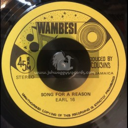 "Wambesi 7""-Song For A Reason / Earl 16"