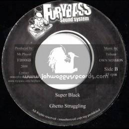 "FURYBASS SOUND SYSTEM-7""-GHETTO STRUGGLING/SUPER BLACK+NATURE/SURE"