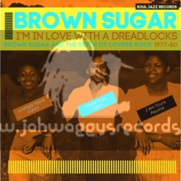 Soul Jazz Records-Double Lp-I'm In Love With A Dreadlocks / Brown Sugar And The Birth Of Lovers Rock 1977-80