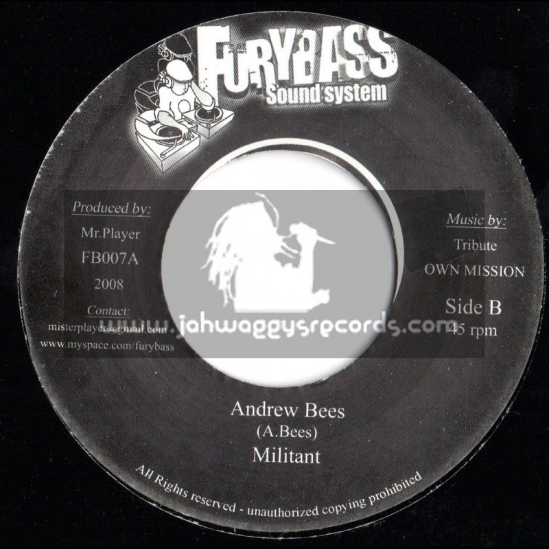 """FURYBASS SOUND SYSTEM-7""""-MILITANT/ANDREW BEES+ROCKY ROAD/DON CAMILO"""