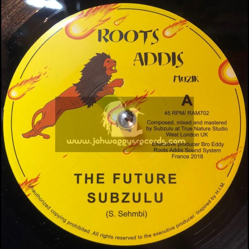 """Roots Addis Muzik-7""""-The Future / Subzulu"""