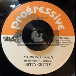 "PROGRESSIVE RECORDS-7""-MORNING TRAIN / NITTY GRITTY"