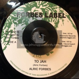 """Forbes Label-7""""-To Jah / Alric Forbes"""