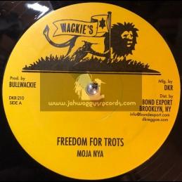 "Wackies-12""-Freedom for Trots / Moja Nya + Jah Guide / Moja Nya"