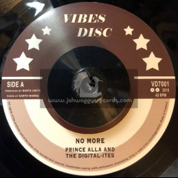 """Vibes Disc-7""""-No More / Prince Alla And The Digital Ites + More Dub / The Digital Ites - Different Dub"""
