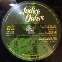 "Indica Dubs-12""-Trust In Jah / Culture Freeman + Innocent Blood / Indica Dubs & Chazbo"