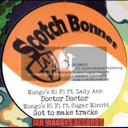 "SCOTCH BONNET-12""-DOCTOR DOCTOR/LADY ANN+GOT TO MAKE TRACKS/SUGAR MINOTT+NEW YORK BOOGIE/RANKING LEVY"