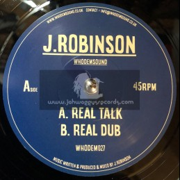 "Whodemsound Records-7""-Real Talk / J. Robinson"