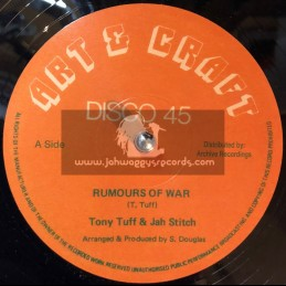 "Art & Craft-12""-Rumours Of War / Tony Tuff & Jah Stitch"
