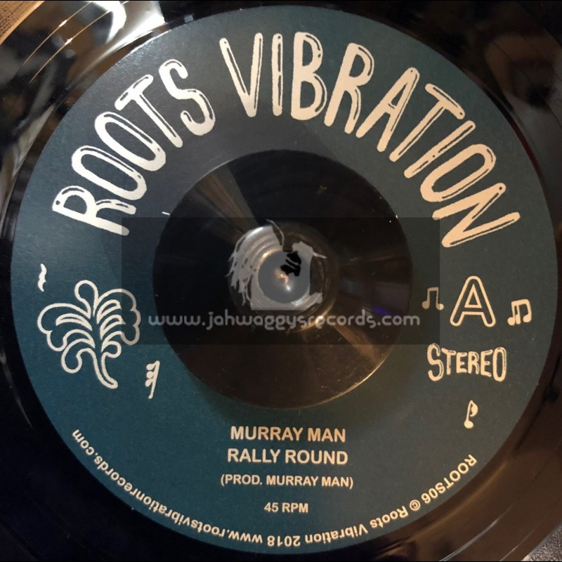 """Roots Vibration-7""""-Rally Round / Murray Man"""
