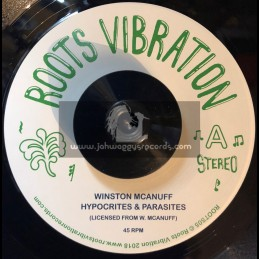 "Roots Vibration-7""-Hypocrites & Parasites / Winston McAnuff + Stabbed Yu In De Back / Fatman Riddim Section"