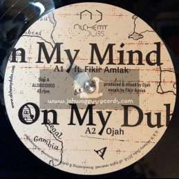 "Alchemy Dubs-12""-On My Mind / Ojah feat. Fikir Amlak + Remind / Ojah feat. Don Fe"