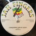 "Jah Fingers-12""-Conquering Lion Of Judah / Vibronics"