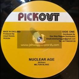 """Pick Out-12""""-Nuclear Age / Milton Blake + Nuclear Age Rub A Dub Mix"""