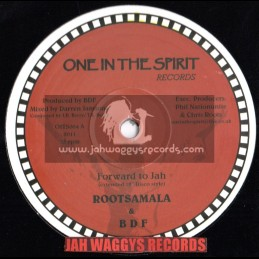 "ONE IN THE SPIRIT RECORDS-12""-FORWARD TO JAH / ROOTSMALA & BDF"
