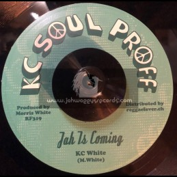 """KC Soul Proff-7""""-Have No Fear / KC White + Jah Is Coming (Second Cut) / KC White"""
