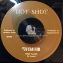 "Hot Shot-7""-Too Late / Harmonians + You Can Run / Peter Austin"