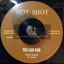 "Hot Shot-7""-Too Late / Harmonians + You Can Run / Peter Austin"