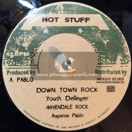 """Hot Stuff-10""""-Skanking Easy / Augustus Pablo Rhythm Force Band + Down Town Rock / Youth Dellinger"""