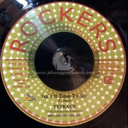"""Rockers-7""""-Isnt It Time To See / Tetrack + Tubbys Special / Rockers All Stars"""