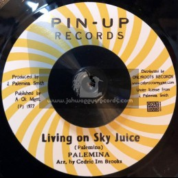 """Pin Up Records-7""""-Living On Shy Juice / Palemina + Version / Blood Relatives And Freinds"""