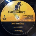 "Maasai Warrior-10""-Like A Warrior / Joseph Lalibela +  Marching Vibration / Kai Dub"