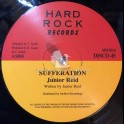 "Hard Rock Records-12""-Sufferation / Junior Reid"