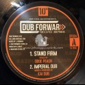 "Dub Forward Record Series-10""-Stand Firm / Dixie Peach + Fight For The Future / Tenna Star"