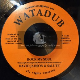 "Watadub-7""-Rock My Soul / David Jahson & Salute"