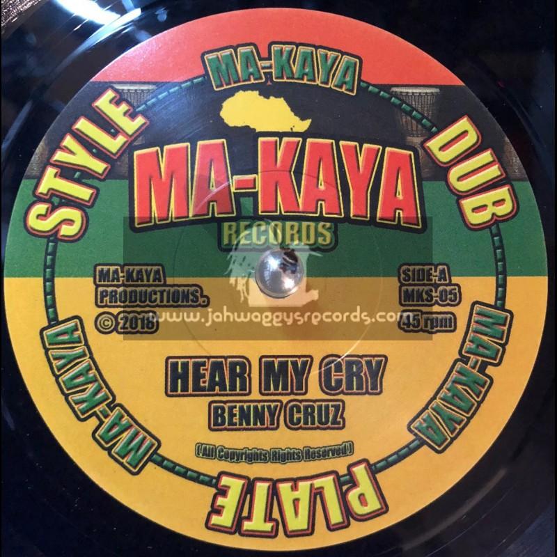 "Ma-Kaya Records-7""-Hear My Cry / Benny Cruz"