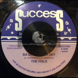 "Success-7""-Ba Da Doo Ba Dey / The Itals + Tiger From Bengalie /  Dj I Roy"