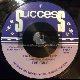 """Success-7""""-Ba Da Doo Ba Dey / The Itals + Tiger From Bengalie /  Dj I Roy"""