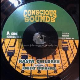 "Conscious Sounds-7""-Rasta Children / Robert Emmanuel + Pickney Dub / Dub Marta Meets Drumma Zinx"