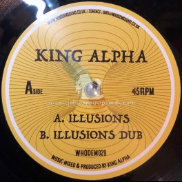 "Whodemsound Records-7""-Illusions / King Alpha"