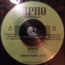 "Sipho International-TRS Records-7""-Show Some Love / Senya"