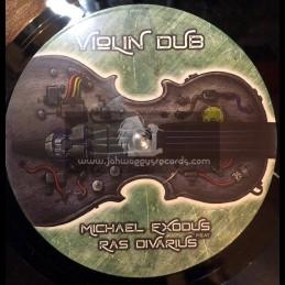 "Dub O Matic Records-7""-Violin Dub / Michael Exodus Feat. Ras Divarius"