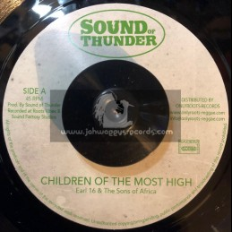 """Sound Of Thunder-7""""-Children Of The Most High / Earl 16 & The Sons Of Africa"""