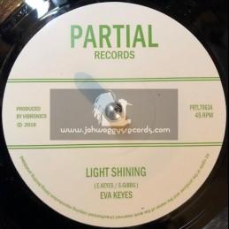 "Partial Records-7""-Light Shining / Eva Keyes + Shining Dubs / Vibronics"